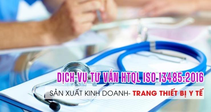 ISO-Dịch vụ tư vấn ISO 13485:2016 - Hệ thống quản lý trang thiết bị Y tế